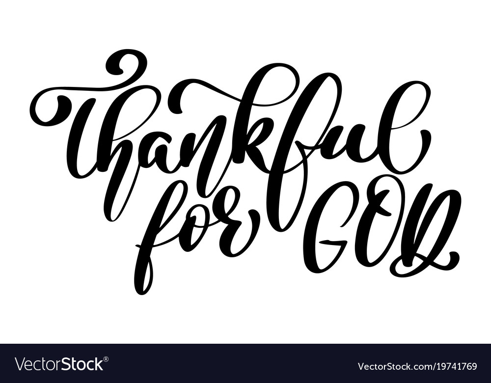 thankful for god christian quote in bible text vector image