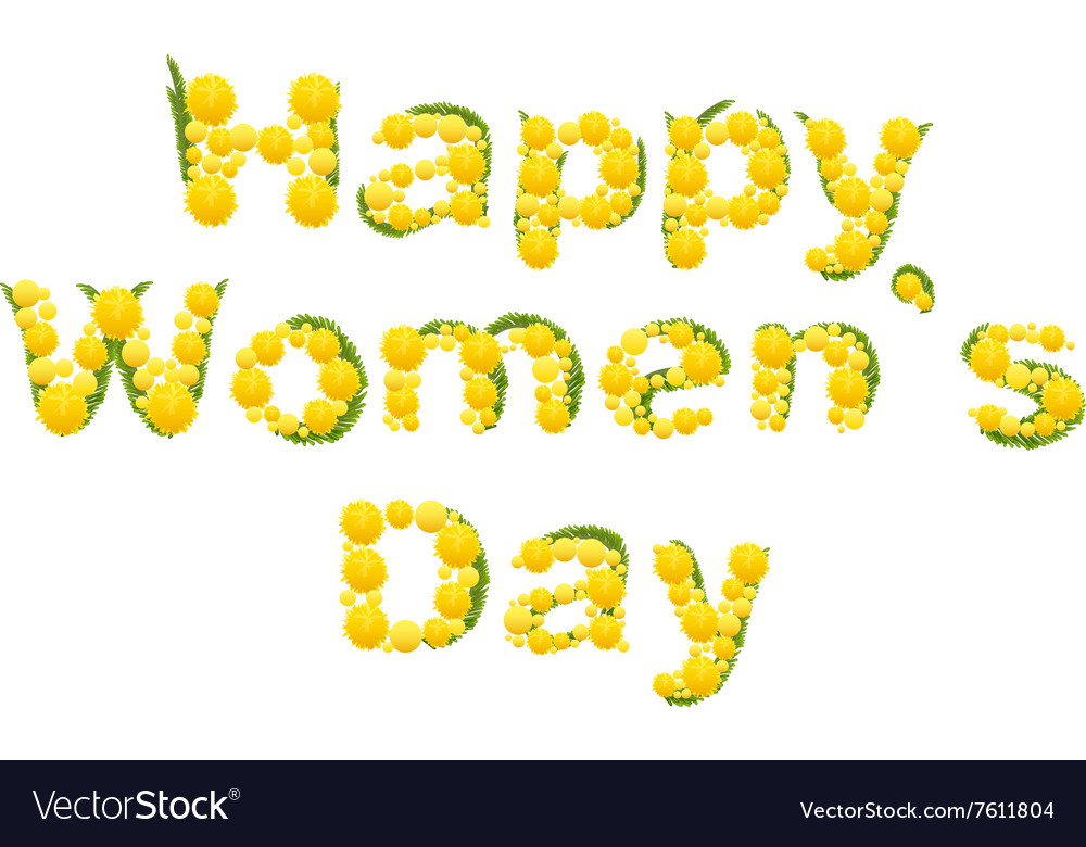 Happy womens day Yellow mimosa flower Acacia