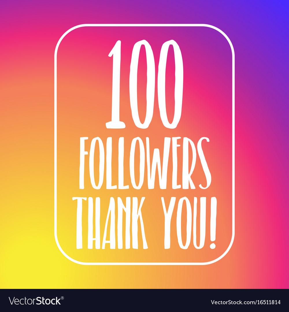 100 followers thank you hundred followers online