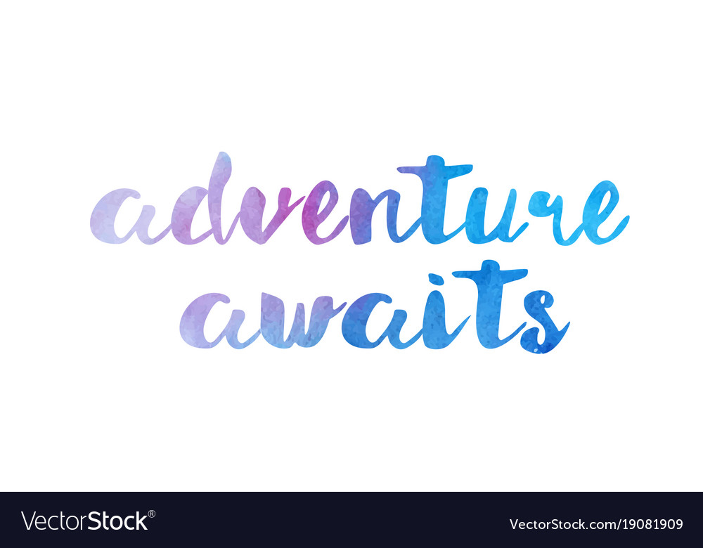 Adventure Awaits Pictures