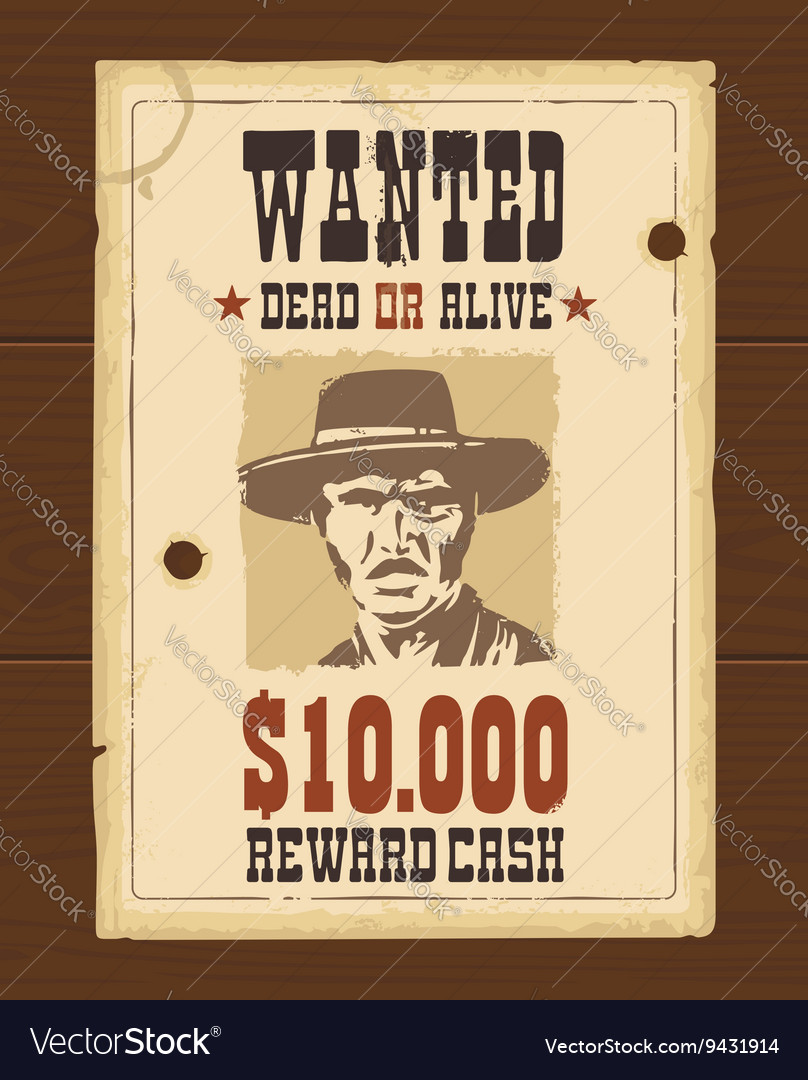 Vintage western retro Wanted Poster