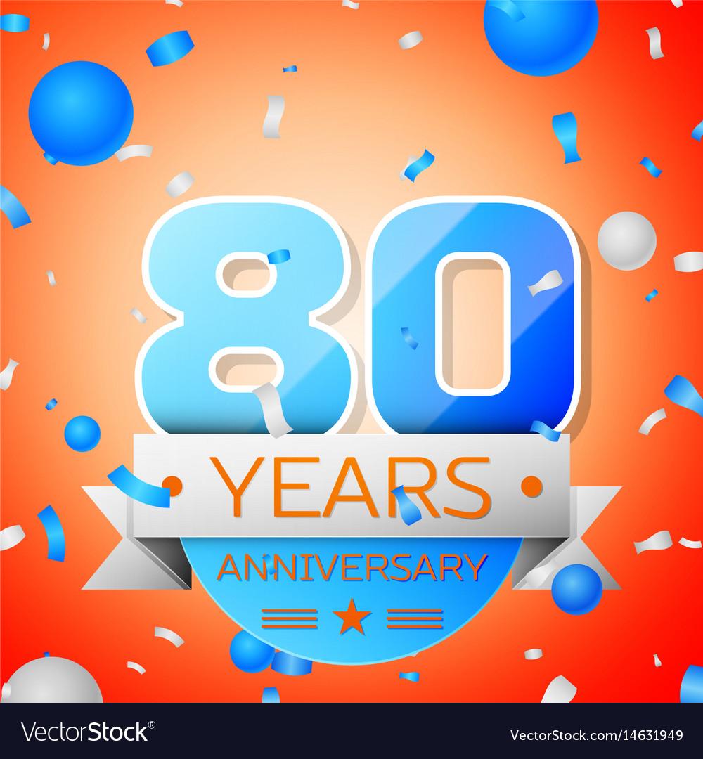 Eighty years anniversary celebration vector image