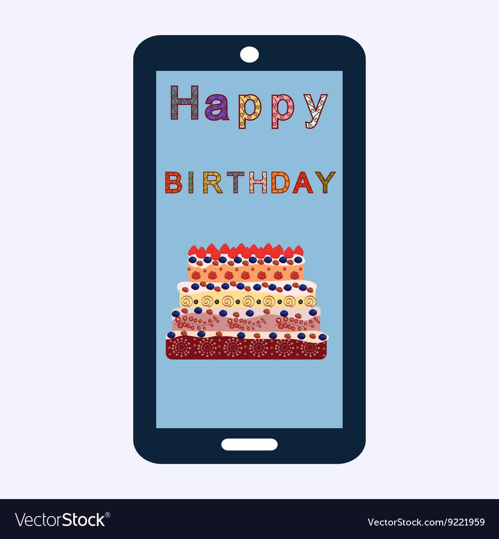 Happy birthday cake greetings smartphone vector image