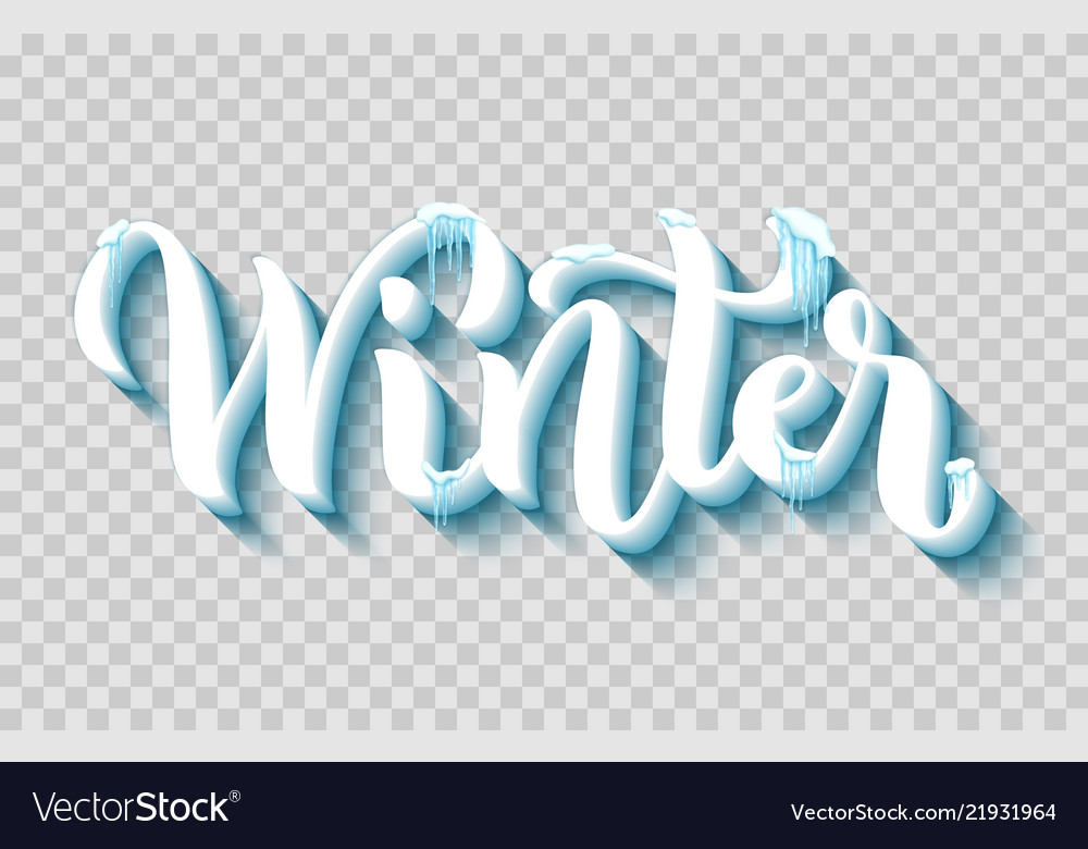 Hand-drawn lettering for winter with realistic