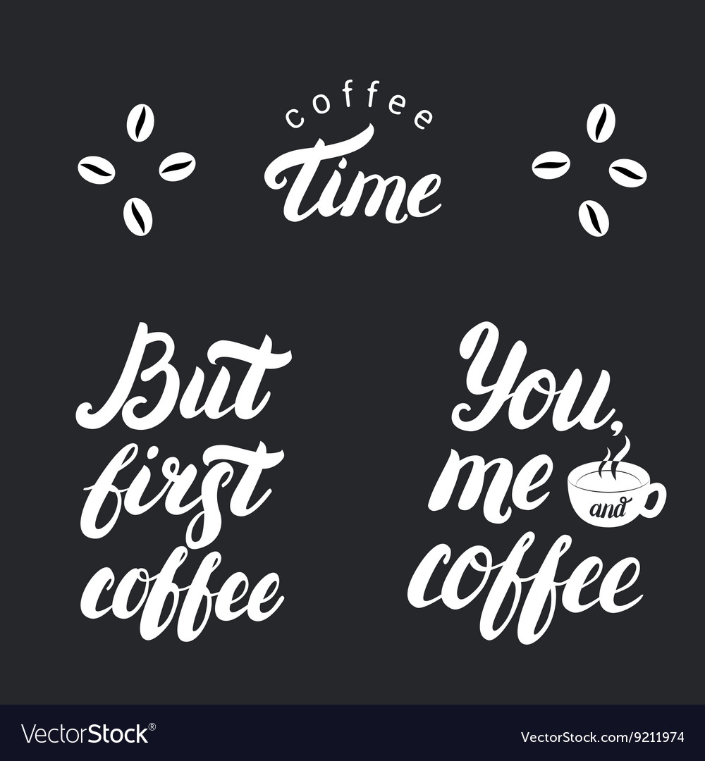 Coffee time But first coffee Posters