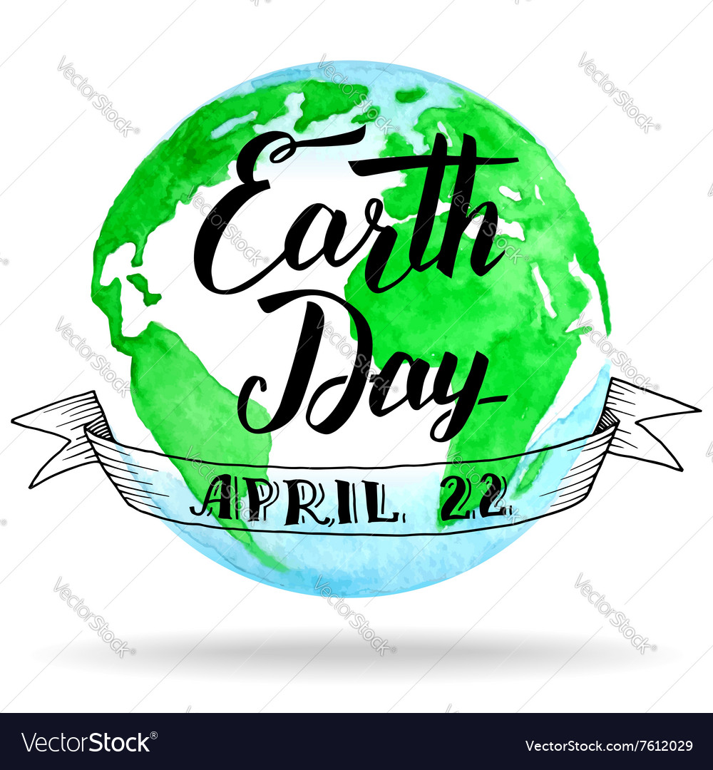 Earth Day calligraphy on watercolor background