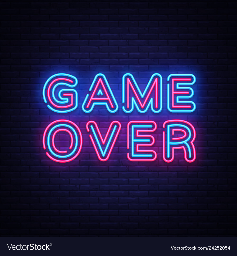 Game over neon text game over neon sign