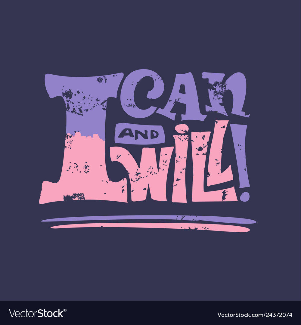 I can and will motivational poster quote