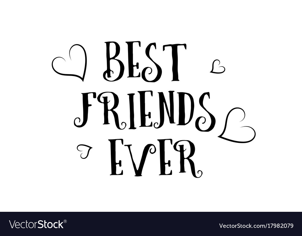 Best friends ever love quote logo greeting card vector image m4hsunfo