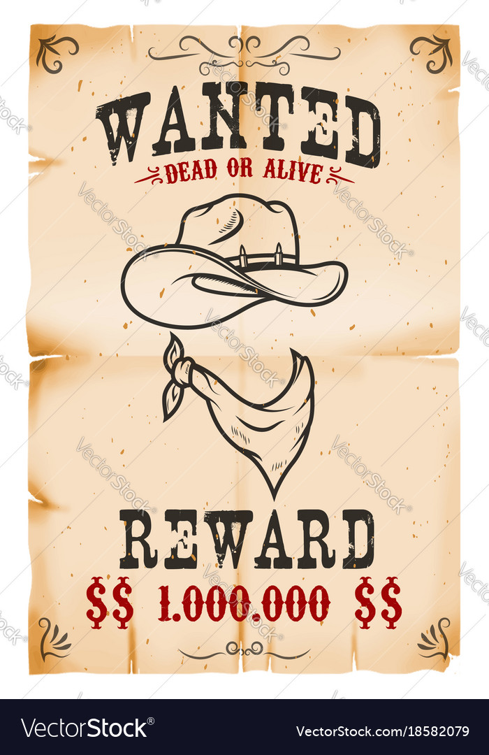 Wanted Poster Template | Vintage Wanted Poster Template With Old Paper Vector Image