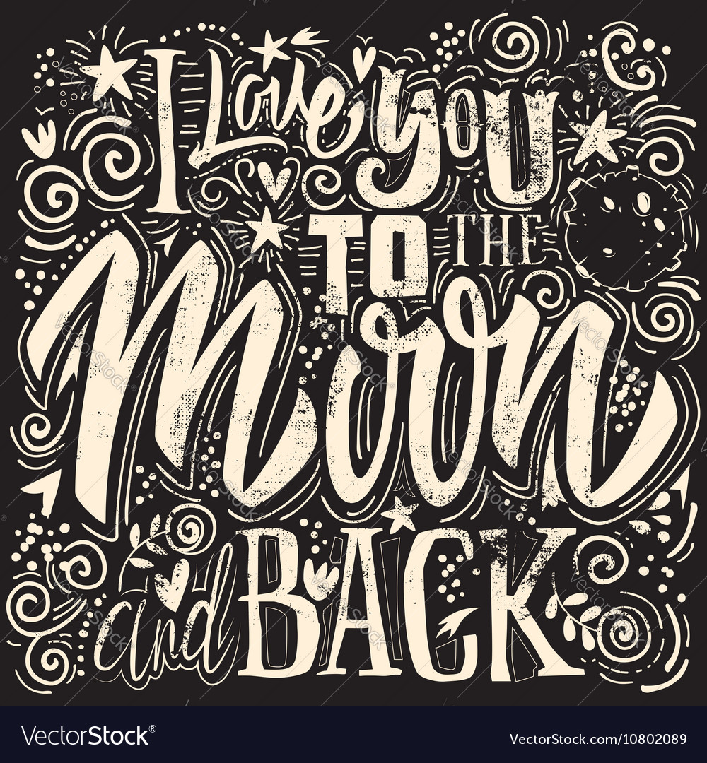 T-shirt printing I Love You To The Moon And Back