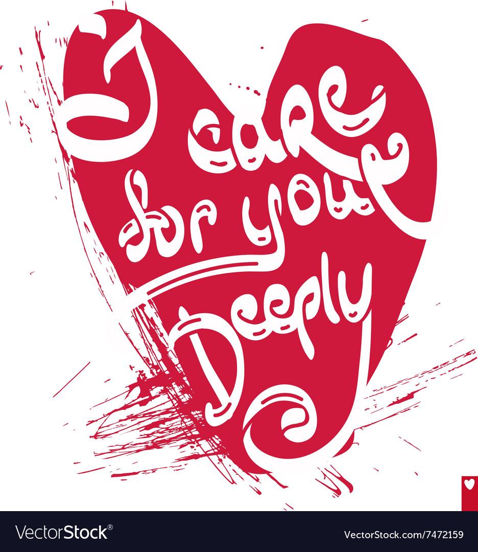 https://cdn5.vectorstock.com/i/1000x1000/21/59/declaration-love-i-care-for-you-deeply-vector-7472159.jpg