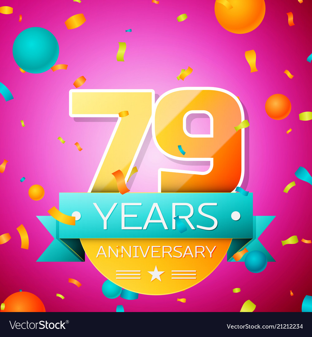 Seventy nine years anniversary celebration design