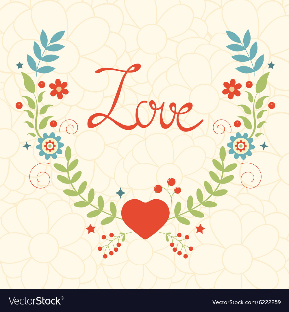 Elegant love card with floral wreath
