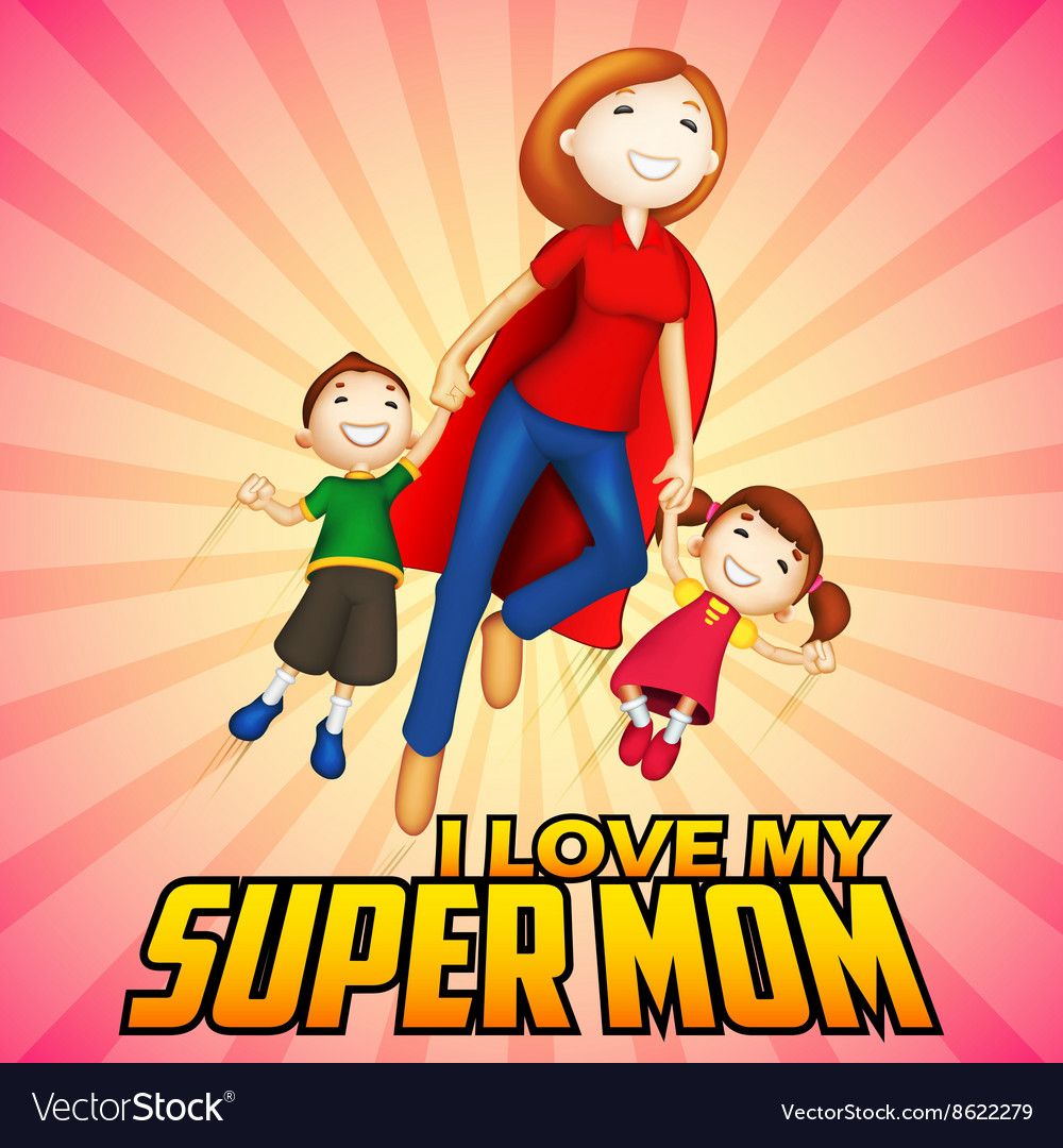 Supermom with kids in Happy Mother Day card