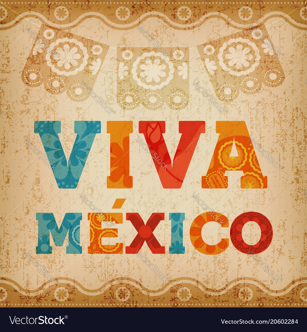 Viva Mexico Quote Greeting Card For Holiday Event Vector Image