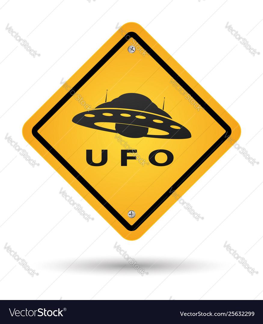 Ufo yellow sign