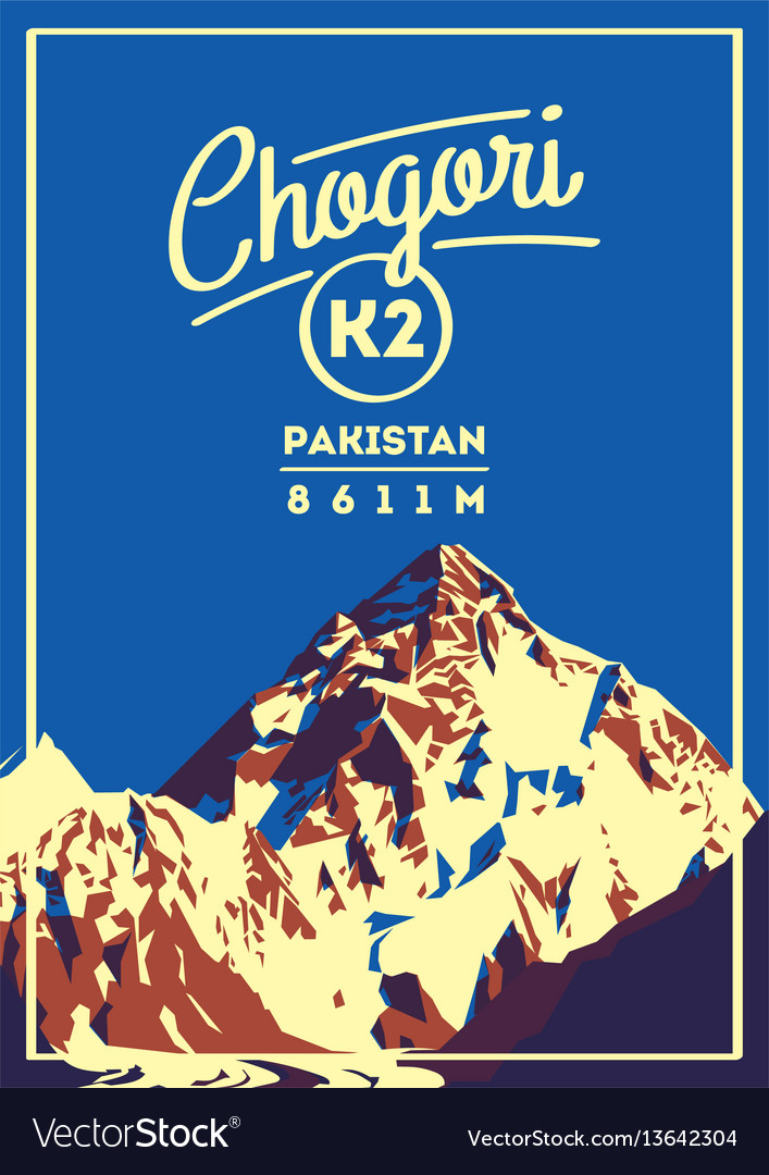 K2 in karakoram pakistan outdoor adventure poster