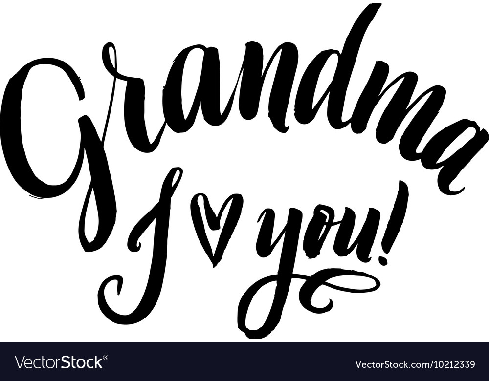 Download Grandma I Love You Happy Grandparents Day Vector Image