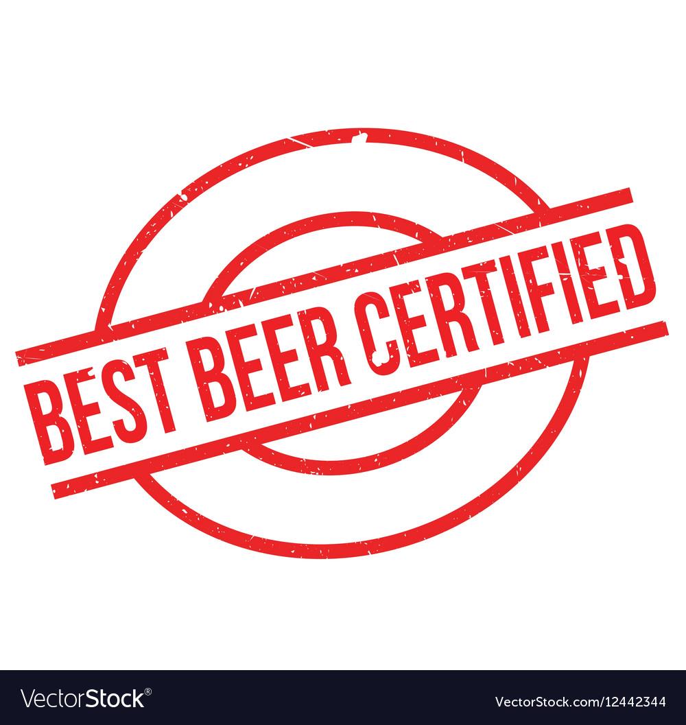 Best Beer Certified rubber stamp vector image
