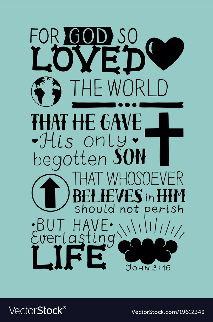 John 3 16 hand lettering bible verse vector image