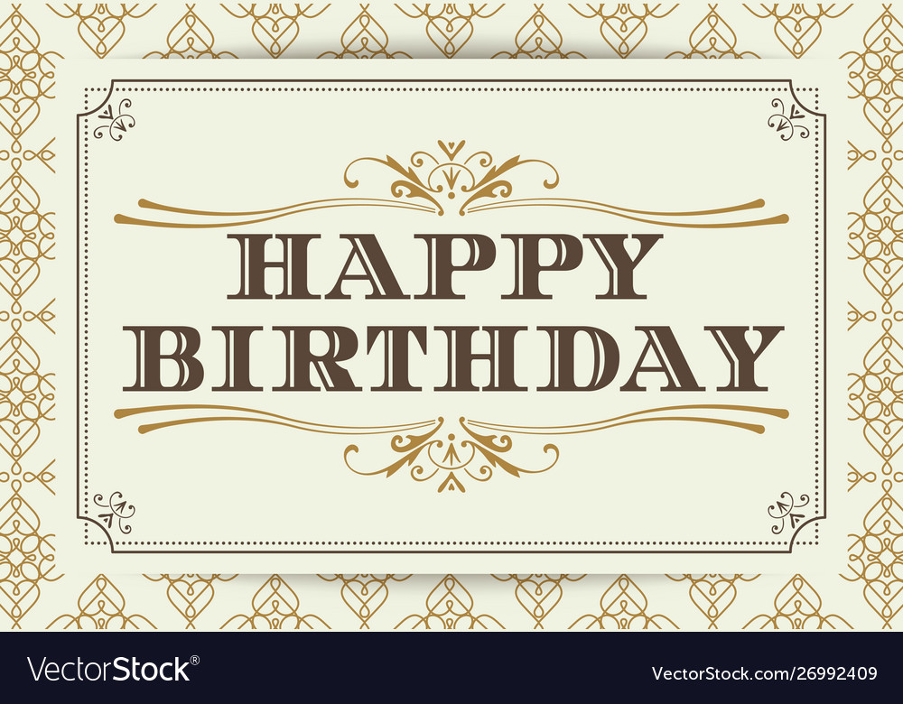 Vintage happy birthday typography border and