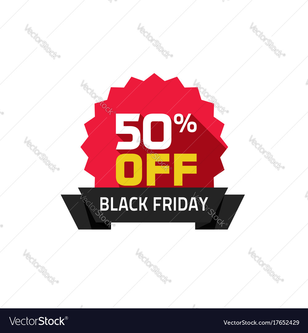 Black friday sale label 50 percentage off special