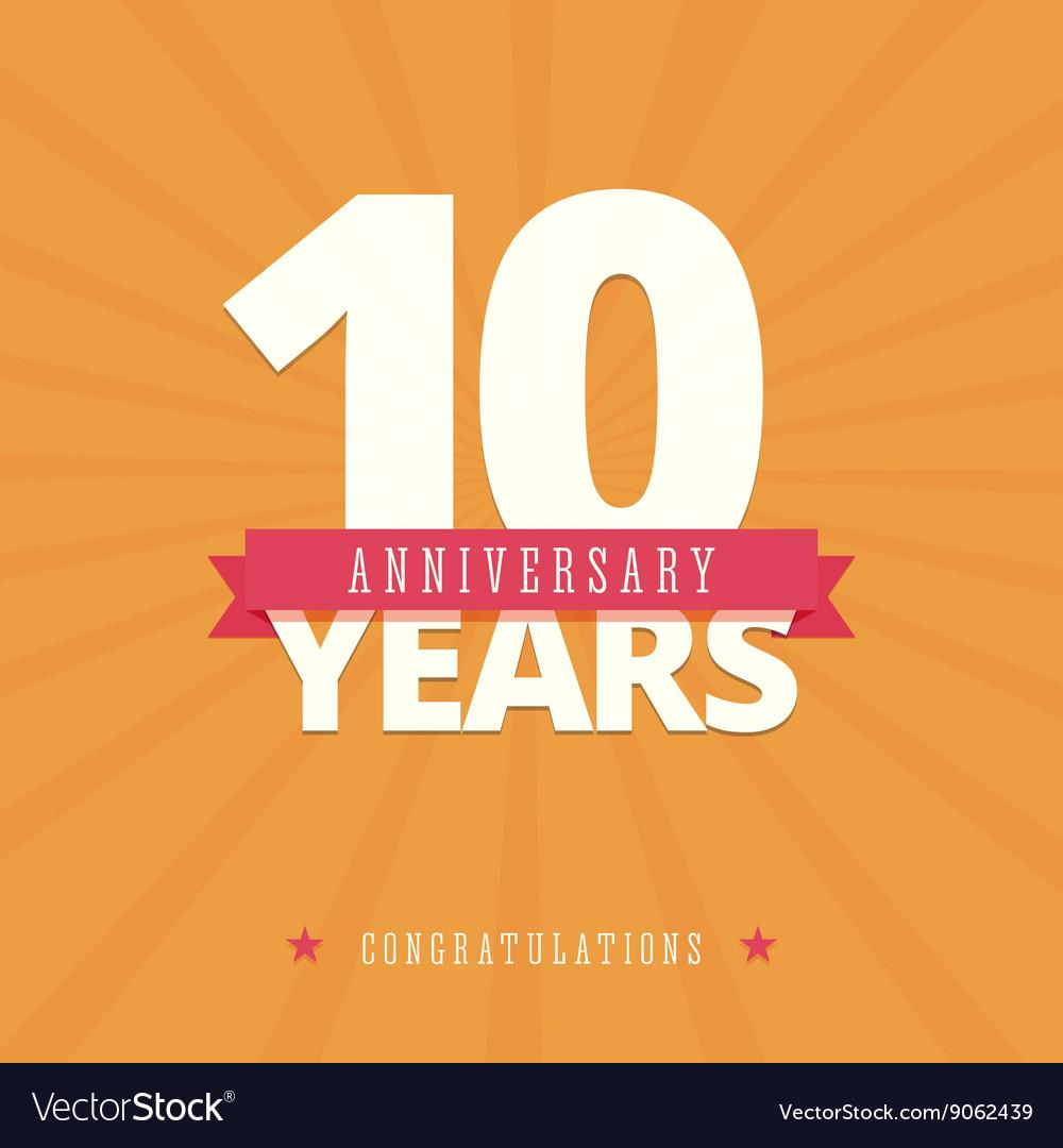 10 year anniversary card vector image