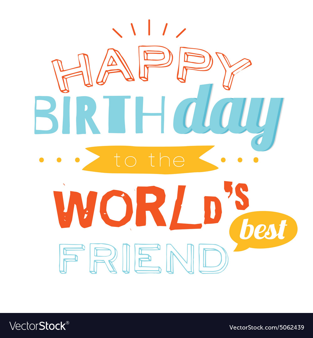 Awesome Happy Birthday Card To Friend Royalty Free Vector Image Funny Birthday Cards Online Inifodamsfinfo