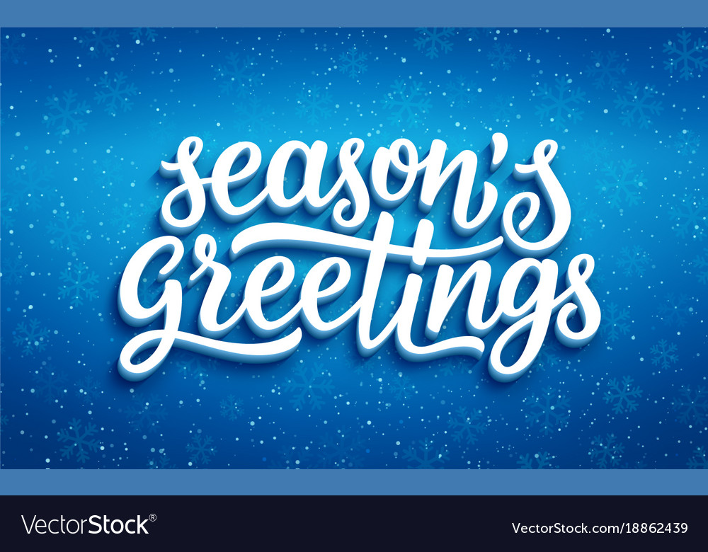 Seasons greetings lettering on blue background vector image m4hsunfo