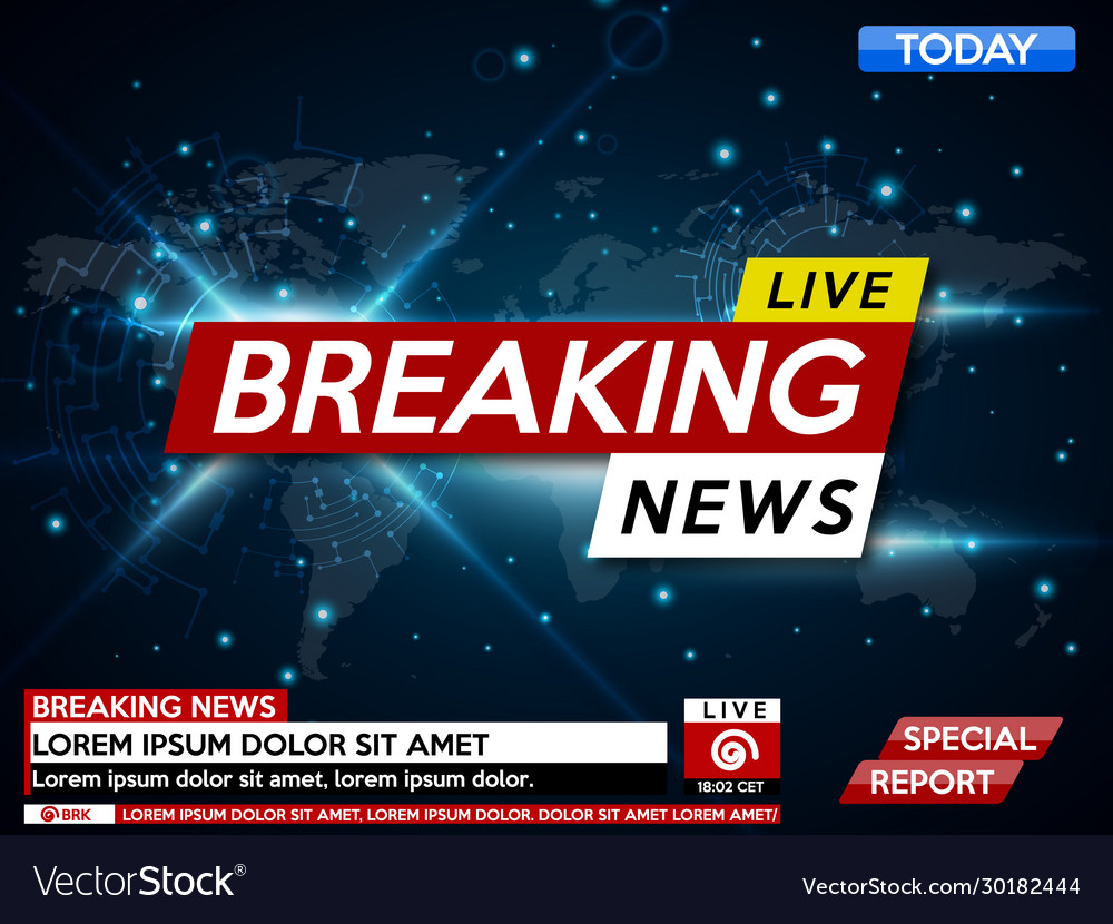 Background screen saver on breaking news breaking