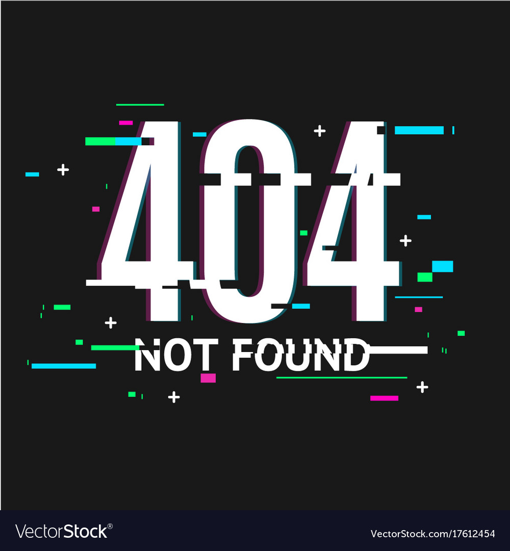 404 not found concept glitch style