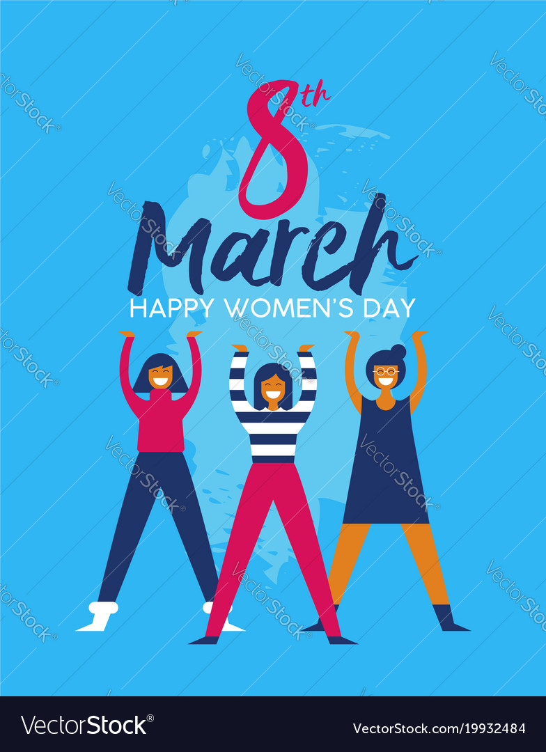 Happy womens day girl group for social event card vector image