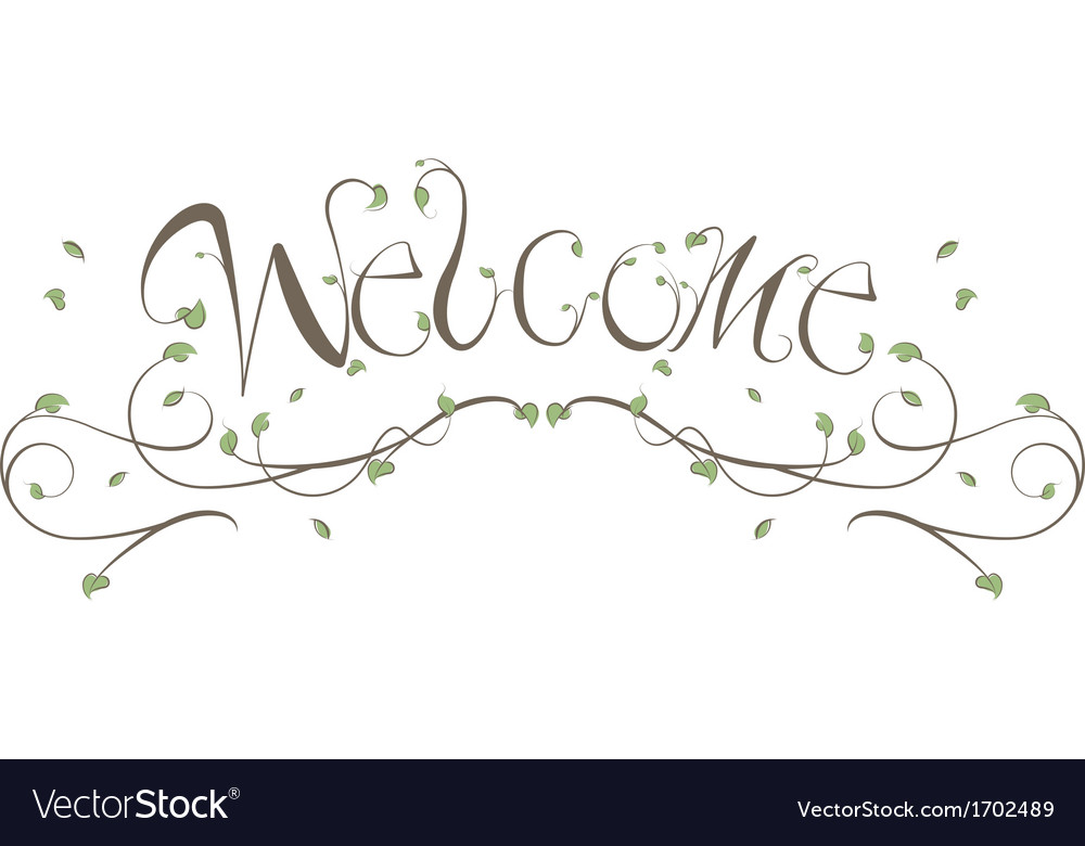 Welcome Floral Vines Lettering