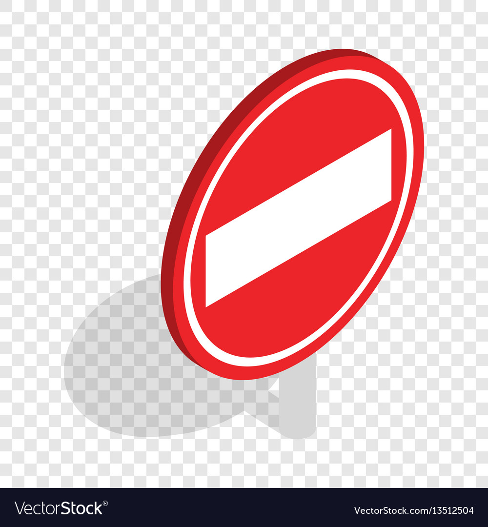 No entry traffic sign isometric icon