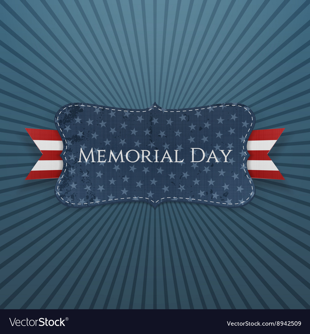 Memorial Day patriotic Label and Ribbon vector image