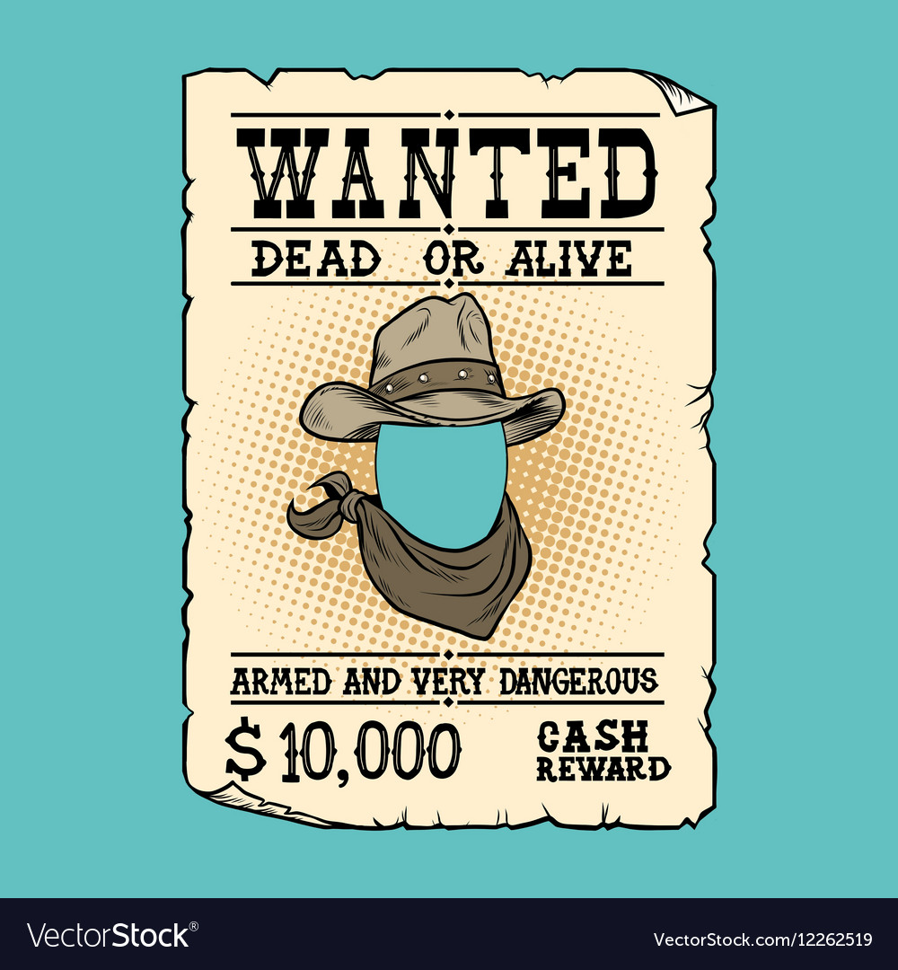 Western ad wanted dead or alive vector image