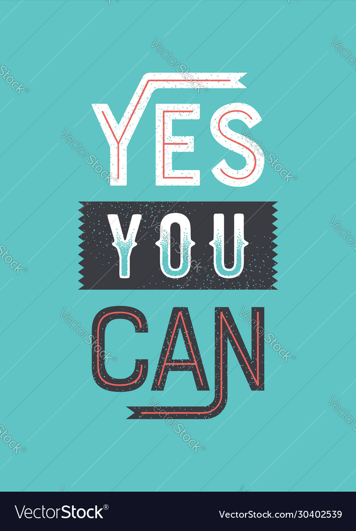 Yes you cant retro motivation lettering quote