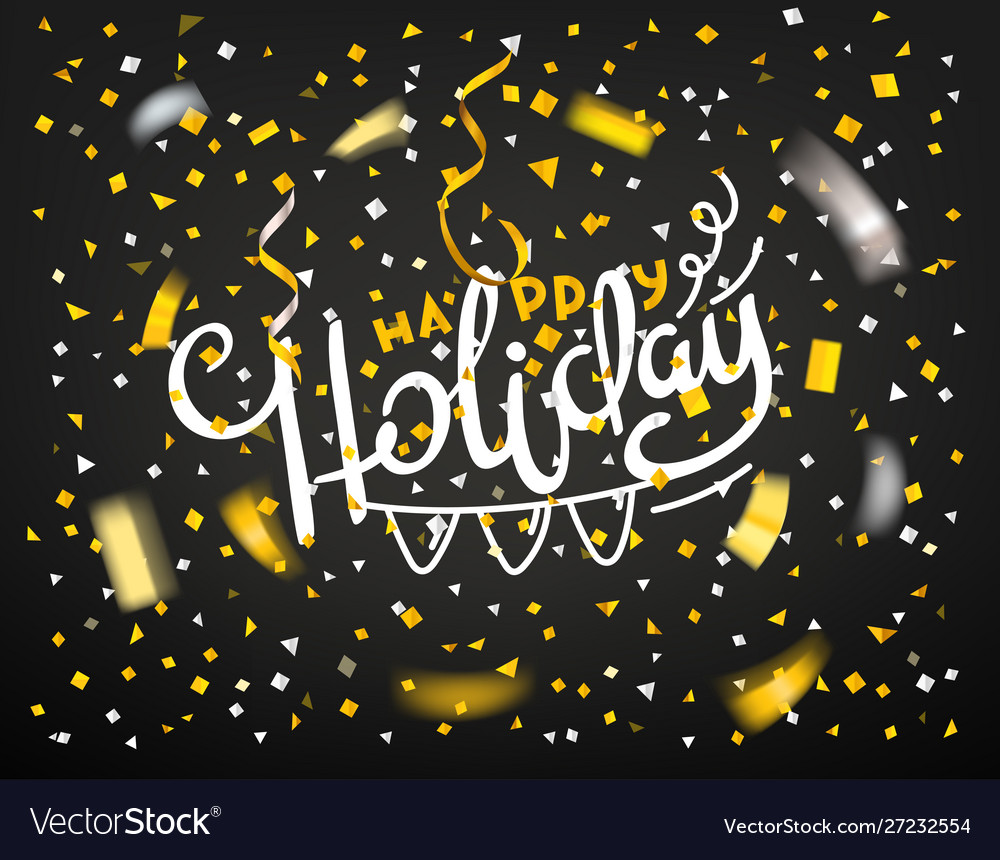 Happy holiday concept golden confetti on dark
