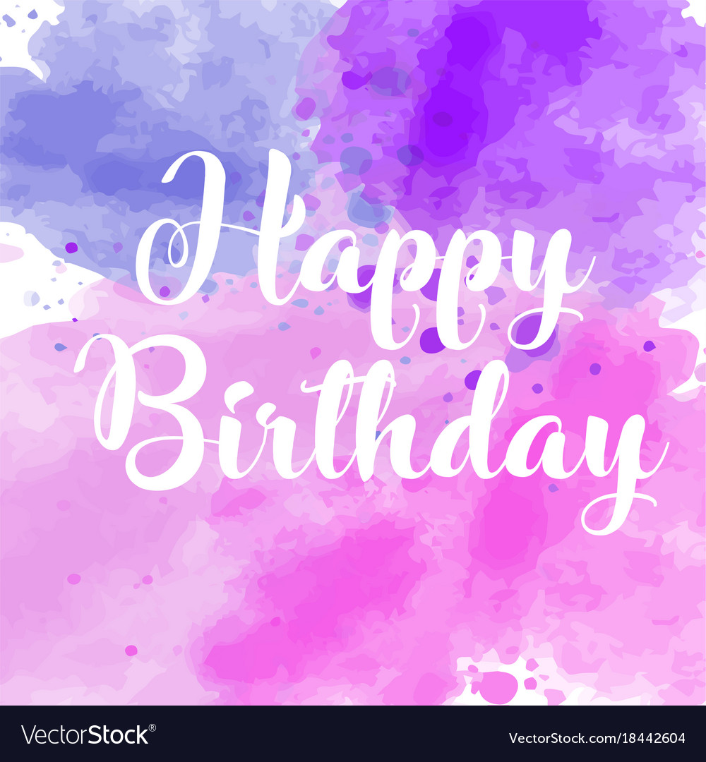 Watercolor Greeting Card Happy Birthday Vector Image