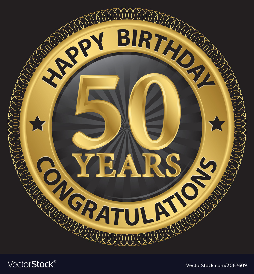 50 Years Happy Birthday Congratulations Gold Label