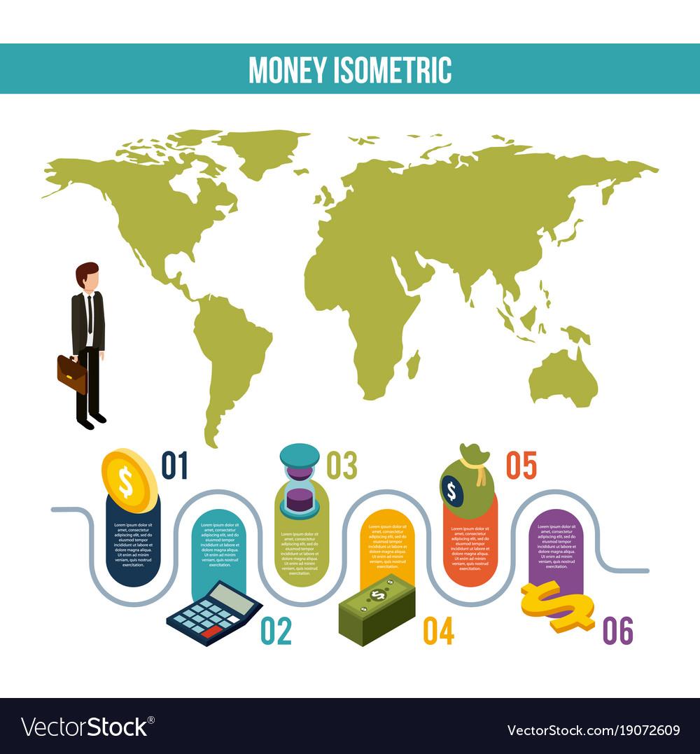 Money isometric infographic businessman world map vector image gumiabroncs Images