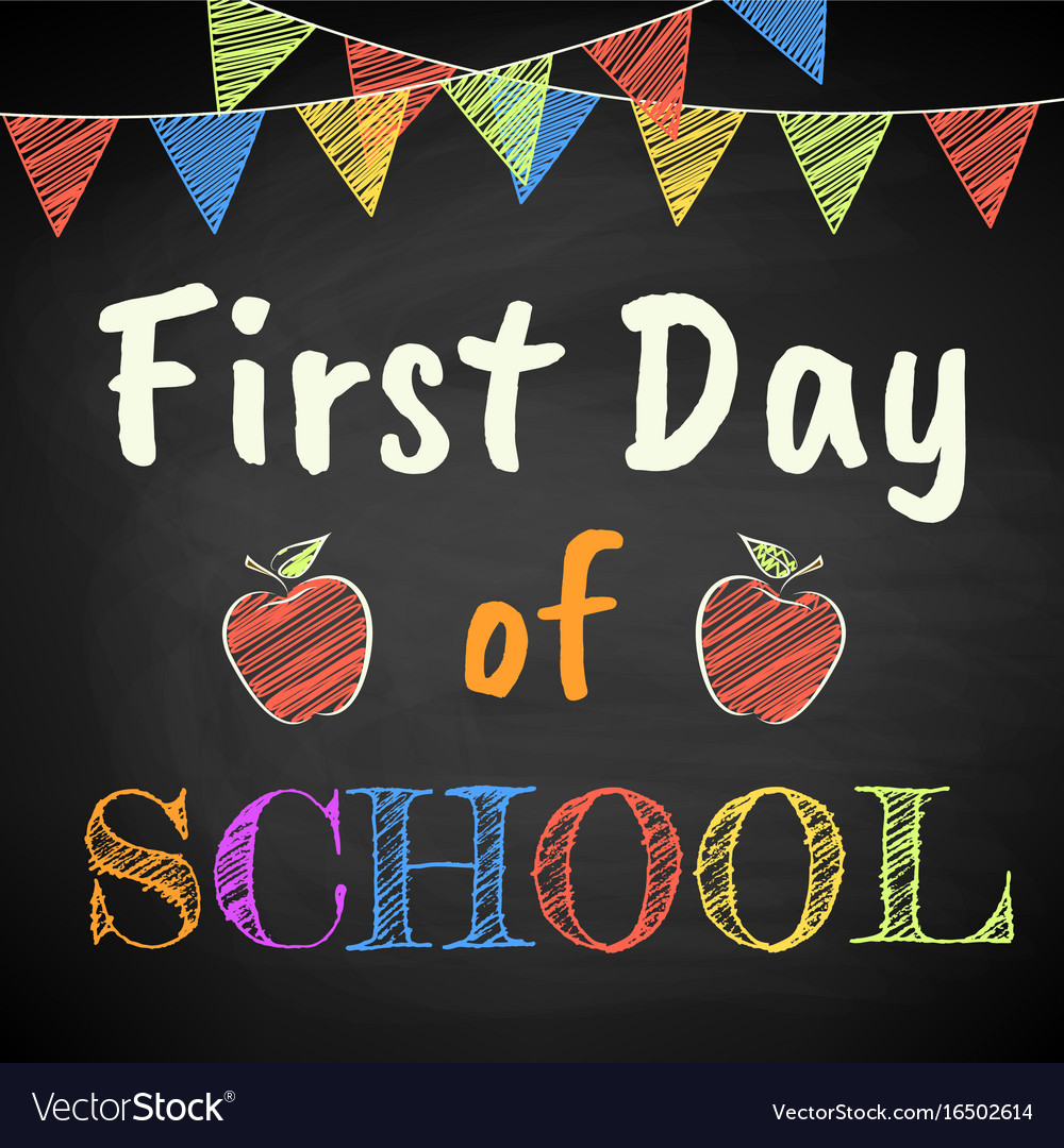 First day of school Royalty Free Vector Image - VectorStock