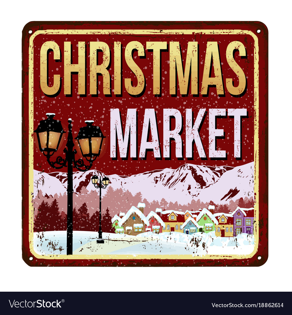 Welcome To Christmas.Welcome To Christmas Market Vintage Rusty Metal