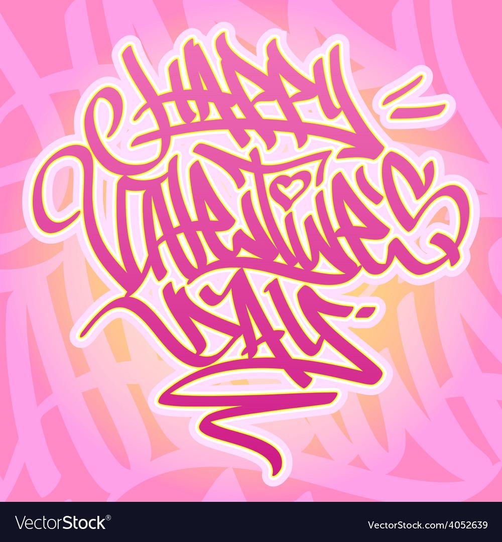 Happy Valentines Day Graffiti card
