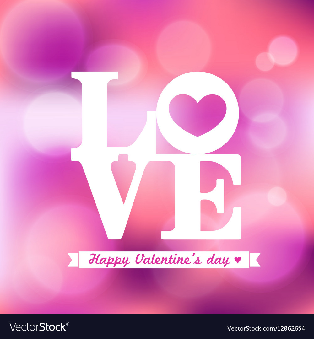 LOVE word Valentine on Pink Bokeh Background