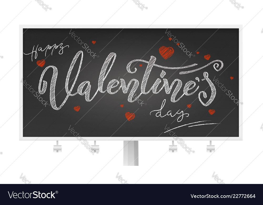 Valentine day billboard with holidays lettering