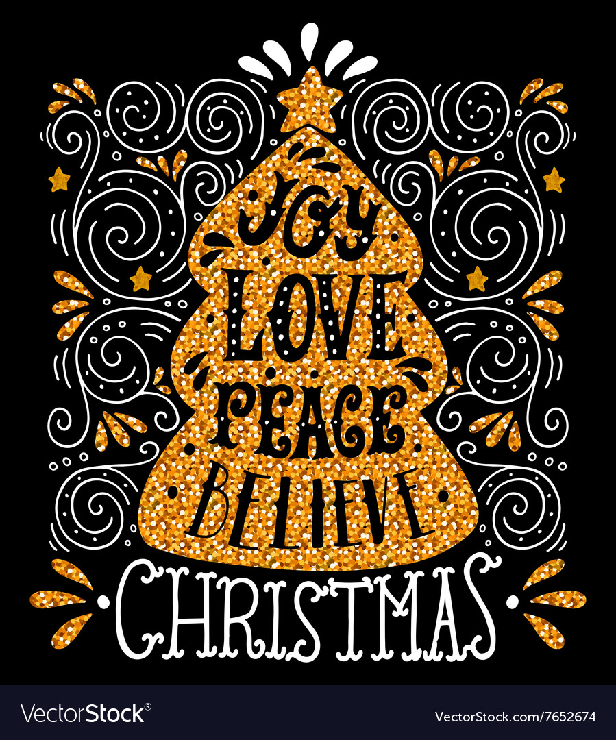 Joy Love Peace Believe Quote Merry Christmas hand