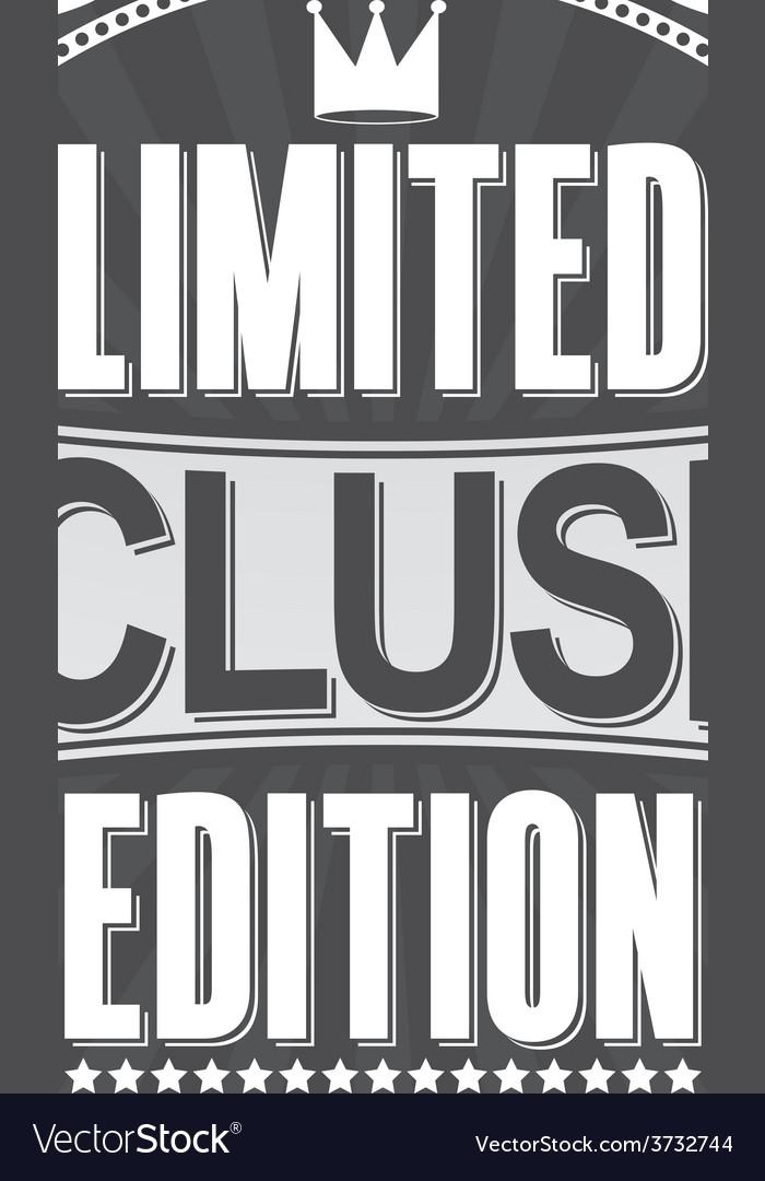 Exclusive limited edition retro label
