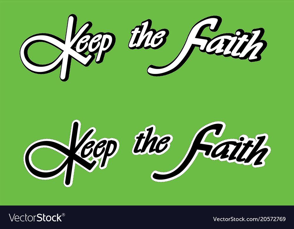 Keep the faith print